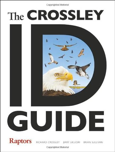 The Crossley ID Guide: Raptors