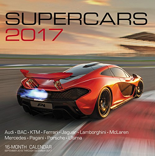 Supercars 2017: 16-Month Calendar September 2016 through December 2017