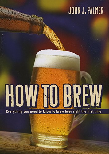 How to Brew: Everything you need to know to brew beer right the first time