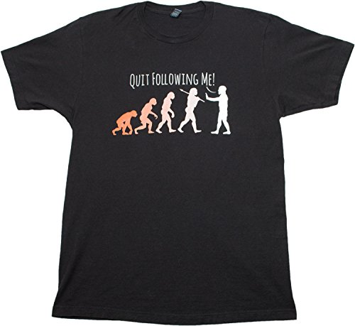 Quit Following Me! Funny Science Teacher Evolution Humor Unisex T-shirt