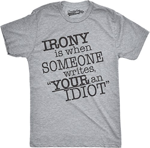 Your An Idiot Irony T Shirt Funny Grammar Shirt Spelling Tee M
