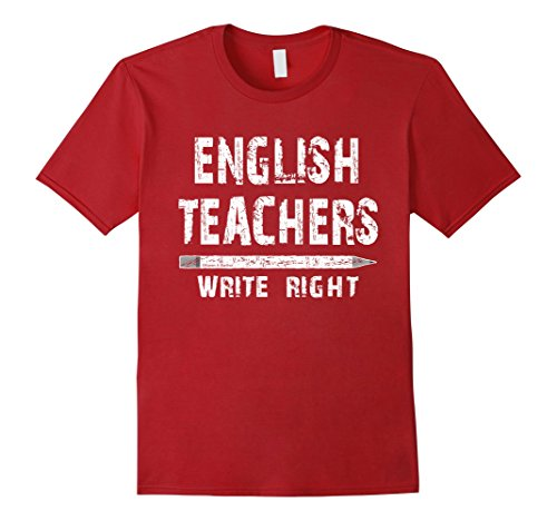 Men's English Teachers Write Funny Distressed White Text T Shirt 2XL Cranberry