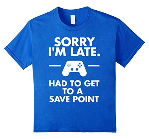 Sorry I'm Late Gamer T-Shirt Funny Gaming Geek Tee